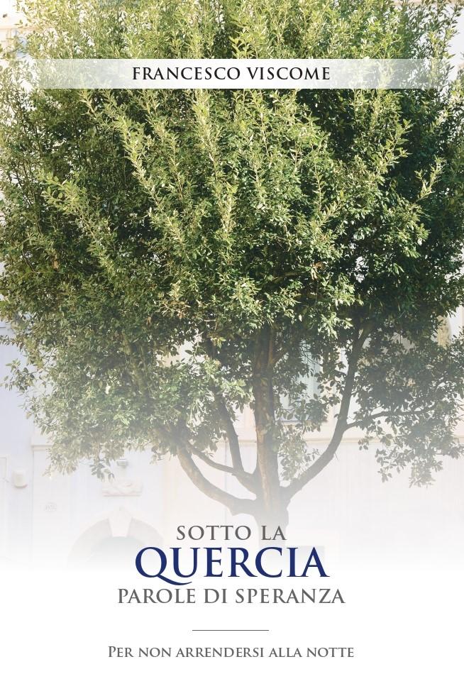 """Presentazione del libro """"Sotto la Quercia Parole di Speranza"""""""